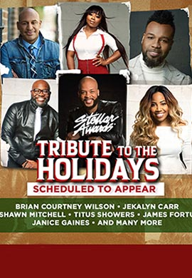 stellar awards tribute to the Holidays